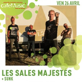 190426 - LES SALES MAJESTES + SUNK - LOW